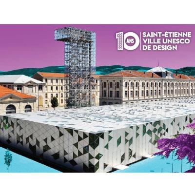 *** Saint-Étienne ville créative design UNESCO depuis 10 ans